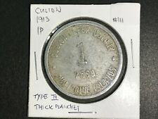 Philippines Culion 1913 1 Peso Coin (Thick Planchet Variety - Type III) -Lot#111