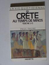 la vie quotidienne en Crète au temps de Minos