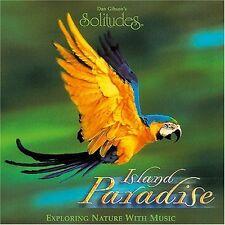 Dan Gibson's Solitudes Island paradise (1996) [CD]
