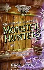 Monster Hunters (Nightmare Academy), By Lorey, Dean,in Used but Acceptable condi