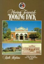Moving Forward Looking Back History of the Marong Shire BOOK Bendigo Victoria