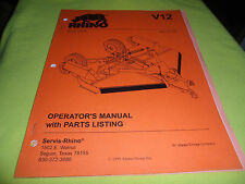 (DRAWER 13) Rhino Servis V12 Mower Operators Manual Parts Listing