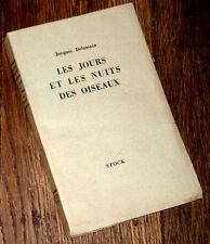 les jours et les nuits des oiseaux 1932 Jacques Delamin éd. or sur alfa Charente