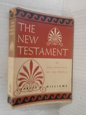 THE NEW TESTAMENT A Private Translation in the language of the people Williams