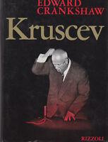 KRUSCEV di Edward Crankshaw 1968  Rizzoli Editore libro politica comunismo URSS