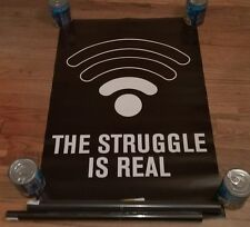 The Struggle Is Real Poster WiFi Wi-Fi Internet Tech Geek Bad Service One Bar