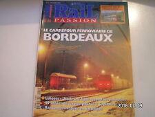 ** Rail Passion n°44 Carrefour ferroviaire de Bordeaux / RER Franco - Suisse
