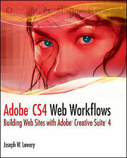 USED (GD) Adobe CS4 Web Workflows: Building Web Sites with Adobe Creative Suite