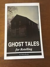Ghost Tales for Retelling by Idella Bodie