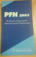 PFN 2003- AA.VV - EDIT.Istituto poligrafico e Zecca dello Stato - 2003 - M
