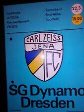 Carl Zeiss Jena - Dynamo Dresden 1974/75 Programm FDGB-Pokal Halbfinale selten !