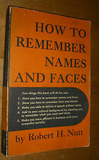 How to Remember Names And Faces Robert H. Nutt First Edition 16th Printing1951