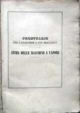 1847 CADOLINI, PRONTUARIO PER L'INGEGNERE MACCHINE A VAPORE INGEGNERIA MECCANICA