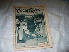 EXCELSIOR SETTIMANALE ILLUSTRATO N.16 1927 AVIAZIONE FRANCESCO DE PINEDO SANTENA