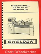SHELDON R13, R15, R17 Precision Metal Lathe Operator's Manual 0656