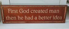 Türschild, Blechschild,Schild * First God created man ...* Spruch, Spaß, 51 cm