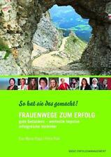 Frauenwege zum Erfolg von Petra Polk und Eva M. Popp (2015, Gebundene Ausgabe)