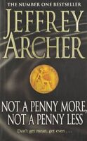 Not A Penny More, Not a Penny Less By Jeffrey Archer. 9780330419048