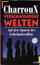 VERSCHWUNDENE WELTEN - Auf den Spuren des Geheimnisvollen - Robert Charroux BUCH