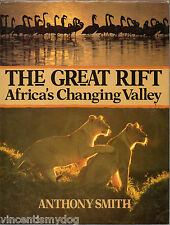 The Great Rift : Africa's Changing Valley by Anthony Smith (Hardback, 1988)