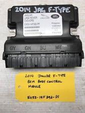 2014 JAGUAR FTYPE F-TYPE BCM BODY CONTROL MODULE REAR EX53-14F392-PF 14 15
