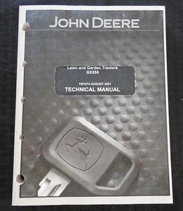 ORIGINAL JOHN DEERE GX355 LAWN & GARDEN TRACTOR TECHNICAL SERVICE REPAIR MANUAL
