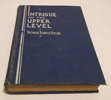 INTRIGUE ON THE UPPER LEVEL HC/1934 First Edition Thomas Temple Hoyne  Books - L