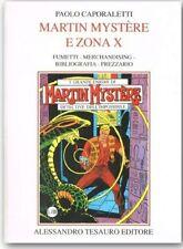 Paolo Capolaretti- MARTIN MYSTERE E ZONA X- ARCHIVIO COMICS N.11