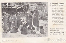 * UNIONE MISSIONARIA FRANCESCANA - Il Missionario che reca la civiltà 1923
