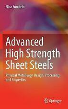 Advanced High Strength Sheet Steels : Physical Metallurgy, Design, Processing...