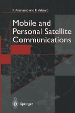 Mobile and Personal Satellite Communications: Proceedings of the 1st European Wo