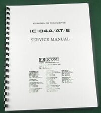 """Icom IC-04GA/AT/E Service Manual: w/11""""X24"""" Schematic, Protective Covers"""