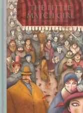 The Little Match Girl by Hans Christian Andersen, Jose Sanabria (Hardback, 2011)
