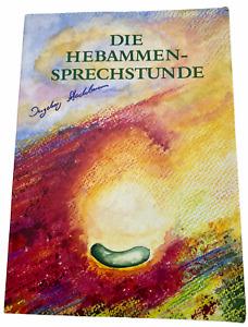 Die Hebammen-Sprechstunde - Buch von Ingeborg Stadelmann