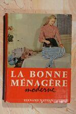 LA BONNE MENAGERE MODERNE (789PM.0.2) PAULETTE MAYET 1964 FERNAND NATHAN