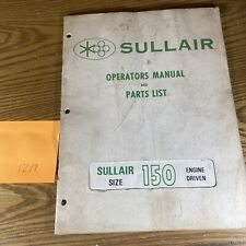 Sullair Air Compressor Operators Manual Amp Parts List 150