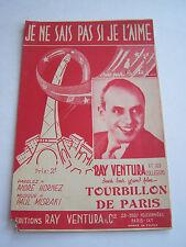 PROGRAMME CHANSONS PARTITIONS , RAY VENTURA DANS TOURBILLON DE PARIS .