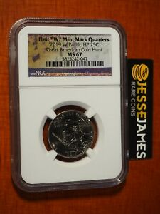 2019 W 25C WAR IN THE PACIFIC QUARTER NGC MS67 GREAT AMERICAN COIN HUNT LABEL