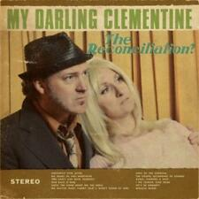 The Reconciliation di My Darling Clementine (2013), Digipack, nuovo OVP, CD
