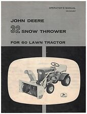 Operator's manual for John Deere 32 Snow Thrower for 60 Lawn Tractor