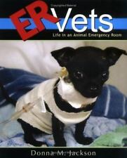 NEW - ER Vets: Life in an Animal Emergency Room by Jackson, Donna M.