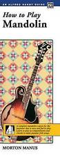 How to Play Mandolin: A Complete Mandolin Course for the Beginner That Is Easy a