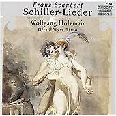 Schiller - Lieder (Wyss, Holzmair) CD NEW