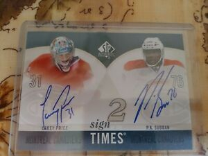 2010-11 SP Authentic 2 Sign Of The Times Carey Price And PK Subban Auto!