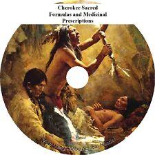 Cherokee Medicine Man - Healing - Cures and Formulas