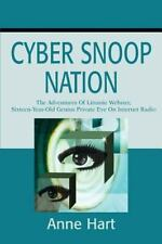 Cyber Snoop Nation : The Adventures of Littanie Webster, Sixteen-Year-Old...