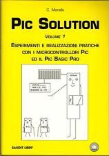 PIC SOLUTIONS ESPERIMENTI E PRATICA MICROCONTROLLORI