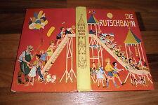 Oskar Döring/Illus. Hermann Burkhardt -- die RUTSCHBAHN / altes Märchenbuch 1957