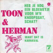 7inch TOON & HERMAN heb je nog een bloemetje voor m'n knoopsgat schat 60's ex