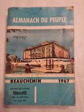 Almanac , Almanach du Peuple Beauchemin 98 ieme 1967 ,  Expo 67 on cover